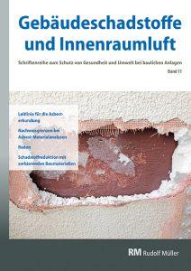 Cover der Schriftenreihe Gebäudeschadstoffe und Innenraumluft, Band 11 mit den Themen Asbest, Radon und Schadstoffreduktion