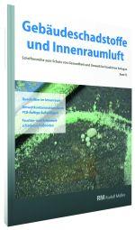 Cover der Schriftenreihe Gebäudeschadstoffe und Innenraumluft, Band 12 mit den Themen Quecksilber, PCB und Schimmel