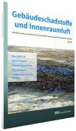 Cover der Schriftenreihe Gebäudeschadstoffe und Innenraumluft, Band 10 mit den Themen TRGS 519, Asbest, Radon, VOC und Schimmel