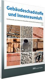 Cover der Schriftenreihe Gebäudeschadstoffe und Innenraumluft, Band 5 mit den Themen Bauprodukte, Schadstoff-/Schimmelsanierung, Asbest