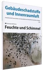 Cover der Schriftenreihe Gebäudeschadstoffe und Innenraumluft, Band 4: Feuchte und Schimmel