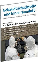Cover der Schriftenreihe Gebäudeschadstoffe und Innenraumluft, Ausgabe PCB, Chlorparaffine, Radon, Quarz, Asbest